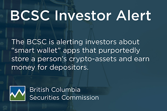 "Investor Alert: Crypto-Asset ""Smart Wallets"" 