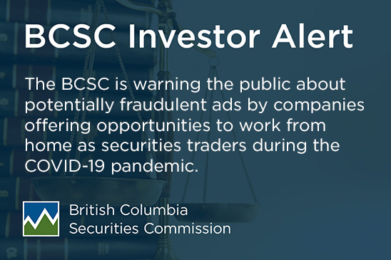 Investor Alert: Warning about work from home scams during COVID-19 crisis