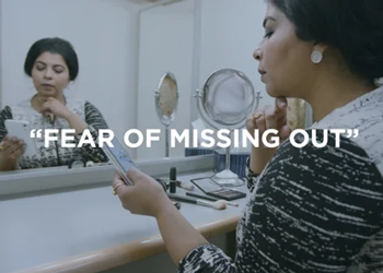 Fear of<br>Missing Out