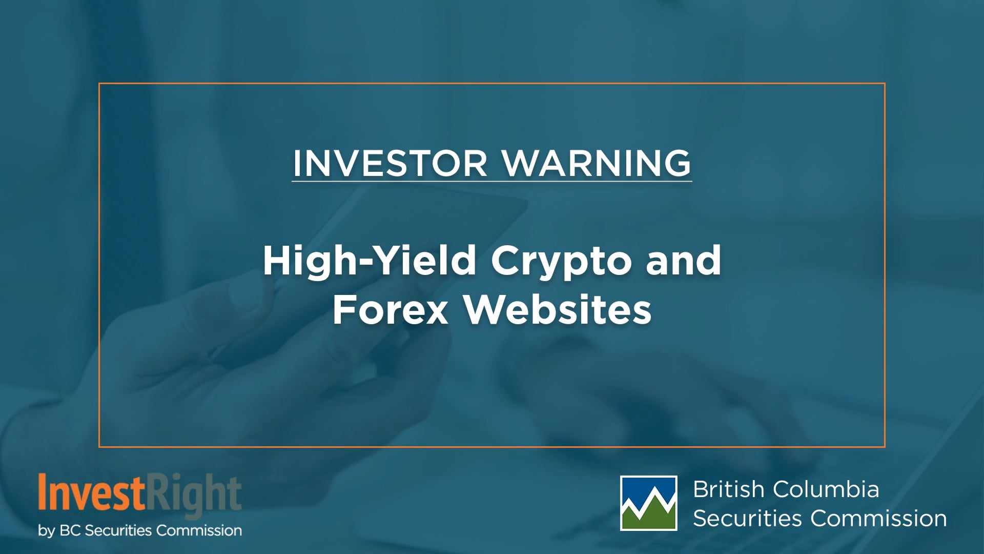 Investor Warning: High-Yield Crypto and Forex Websites